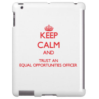 Keep Calm and Trust an Equal Opportunities Officer
