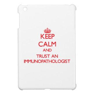 Keep Calm and Trust an Immunopathologist iPad Mini Cover