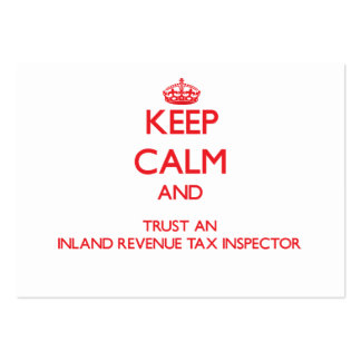 Keep Calm and Trust an Inland Revenue Tax Inspecto Business Card