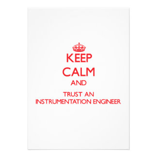 Keep Calm and Trust an Instrumentation Engineer Custom Announcements