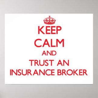 Keep Calm and Trust an Insurance Broker Print