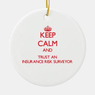 Keep Calm and Trust an Insurance Risk Surveyor Christmas Tree Ornament