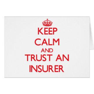 Keep Calm and Trust an Insurer Greeting Card