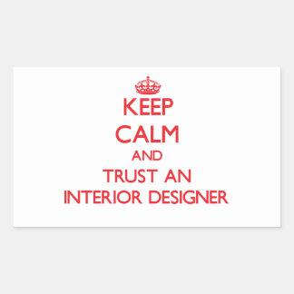 Keep Calm and Trust an Interior Designer Rectangular Sticker