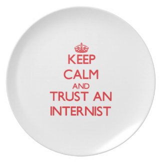 Keep Calm and Trust an Internist Dinner Plates
