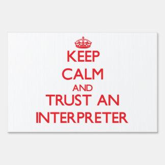 Keep Calm and Trust an Interpreter Yard Signs