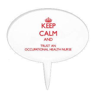 Keep Calm and Trust an Occupational Health Nurse Cake Topper
