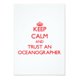 Keep Calm and Trust an Oceanographer 5x7 Paper Invitation Card