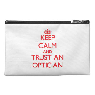 Keep Calm and Trust an Optician Travel Accessory Bag