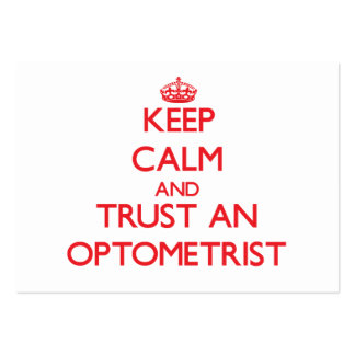 Keep Calm and Trust an Optometrist Large Business Cards (Pack Of 100)