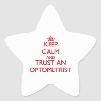 Keep Calm and Trust an Optometrist Star Stickers