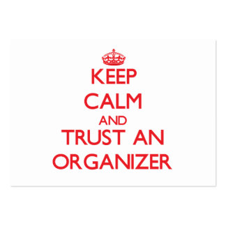 Keep Calm and Trust an Organizer Large Business Card