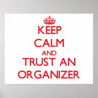 Keep Calm and Trust an Organizer Print
