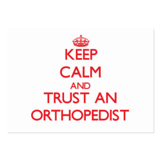 Keep Calm and Trust an Orthopedist Business Cards