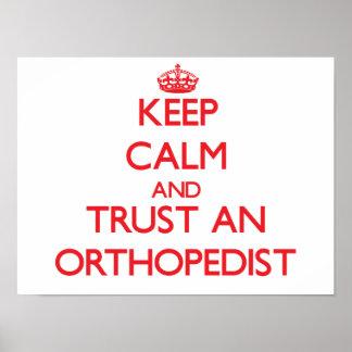 Keep Calm and Trust an Orthopedist Print