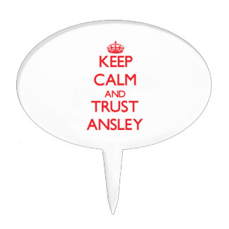 Keep Calm and TRUST Ansley Cake Pick