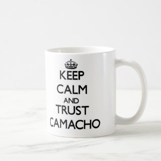 Keep calm and Trust Camacho Coffee Mug