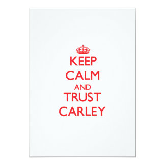 Keep Calm and TRUST Carley Personalized Announcements
