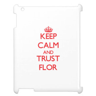 Keep Calm and TRUST Flor Case For The iPad