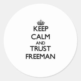 Keep calm and Trust Freeman Sticker