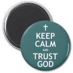 Keep Calm and Trust God 2 Inch Round Magnet