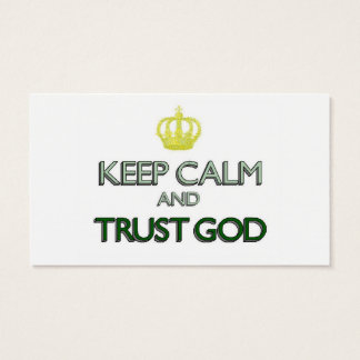 Keep Calm and Trust God Business Card