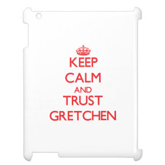 Keep Calm and TRUST Gretchen iPad Case