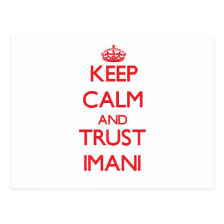 Keep Calm and TRUST Imani Post Cards