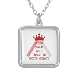 Keep Calm and Trust in God's Mercy Jewelry