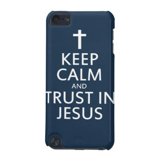 Keep Calm and Trust in Jesus iPod Touch 5G Cover