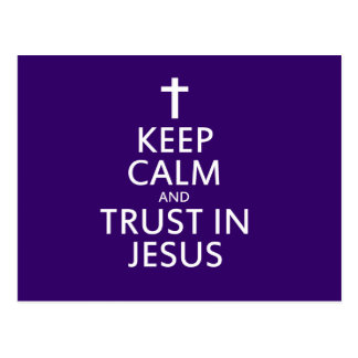 Keep Calm and trust in Jesus Postcard
