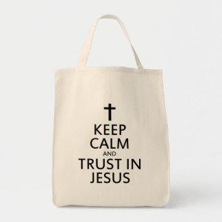 Keep Calm and Trust in Jesus Tote Bag