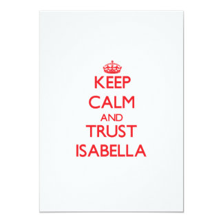 Keep Calm and TRUST Isabella 5x7 Paper Invitation Card