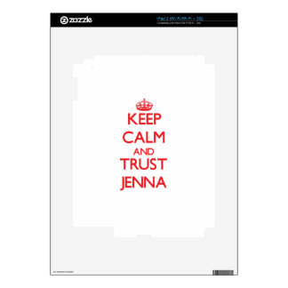 Keep Calm and TRUST Jenna Skins For The iPad 2