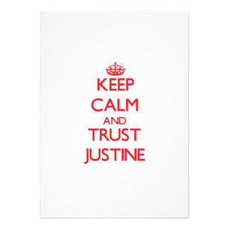 Keep Calm and TRUST Justine Announcement