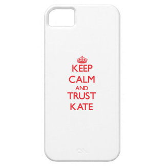 Keep Calm and TRUST Kate iPhone 5 Cover