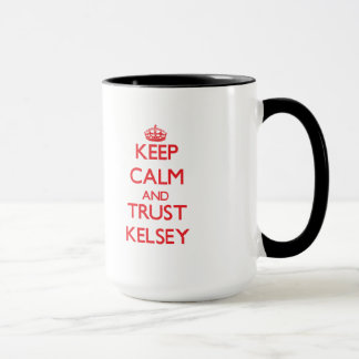 Keep Calm and TRUST Kelsey Mug