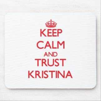 Keep Calm and TRUST Kristina Mouse Pad