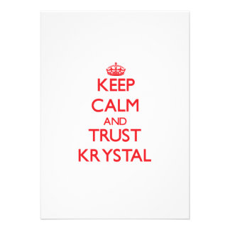 Keep Calm and TRUST Krystal Personalized Announcements