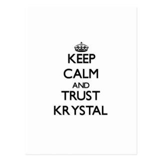 Keep Calm and trust Krystal Postcard