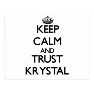Keep Calm and trust Krystal Post Card