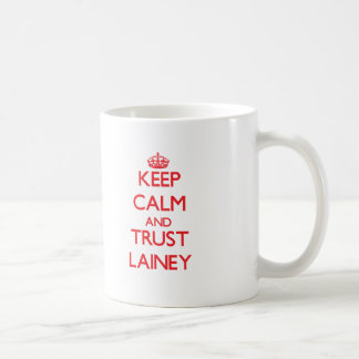 Keep Calm and TRUST Lainey Mug