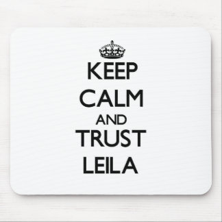 Keep Calm and trust Leila Mouse Pad