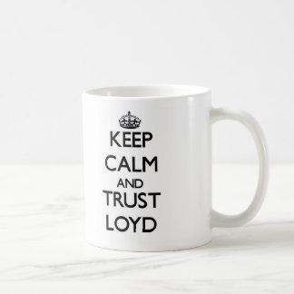 Keep Calm and TRUST Loyd Coffee Mugs
