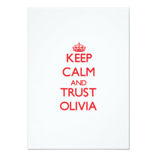 Keep Calm and TRUST Olivia Announcement