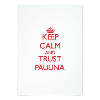 Keep Calm and TRUST Paulina Custom Invite