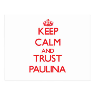 Keep Calm and TRUST Paulina Post Card