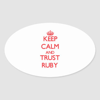 Keep Calm and TRUST Ruby Stickers
