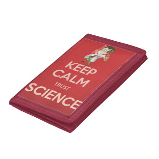 Keep Calm and Trust Science Tri-fold Wallet