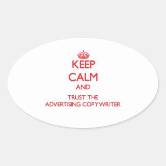 Keep Calm and Trust the Advertising Copywriter Sticker